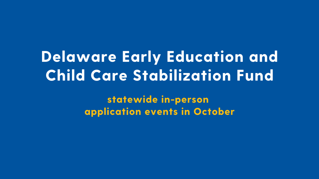 What's Happening - Delaware Early Education and Child Care Stabilization Fund Events